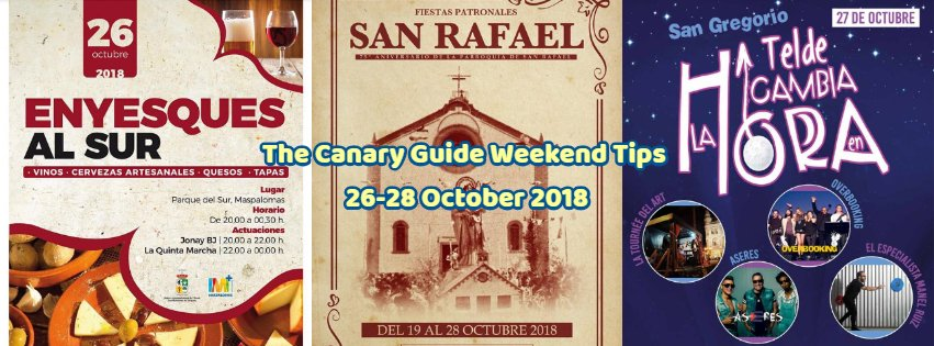 The Canary Guide Weekend Tips 26-28 October 2018