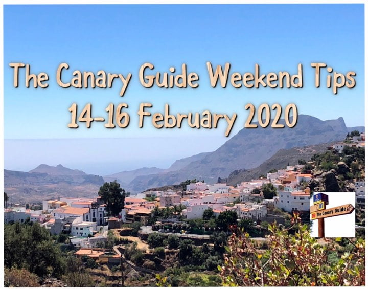 The Canary Guide Weekend Tips 14-16 February 2020