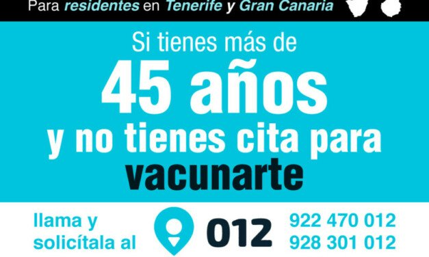 Gran Canaria residents over 45 years and not vaccinated can make an appointment at 012