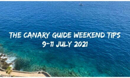 The Canary Guide Weekend Tips 9-11 July 2021