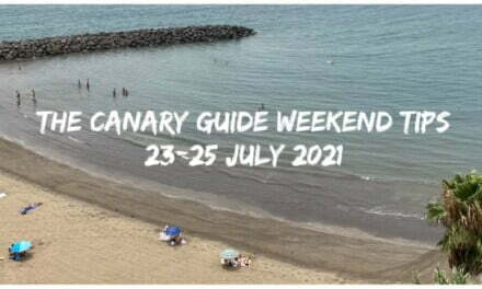 The Canary Guide Weekend Tips 23-25 July 2021
