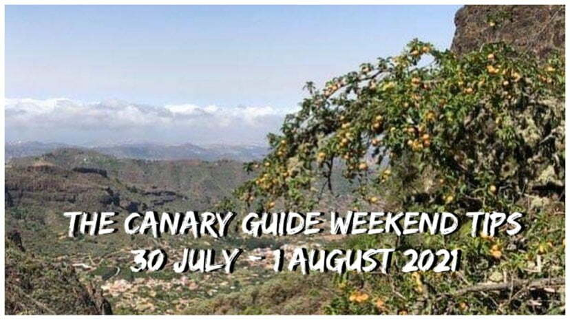 The Canary Guide Weekend Tips 30 July – 1 August 2021