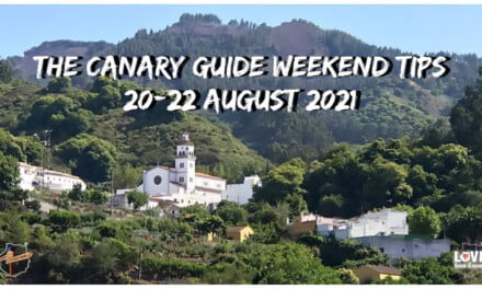 The Canary Guide Weekend Tips 20-22 August 2021