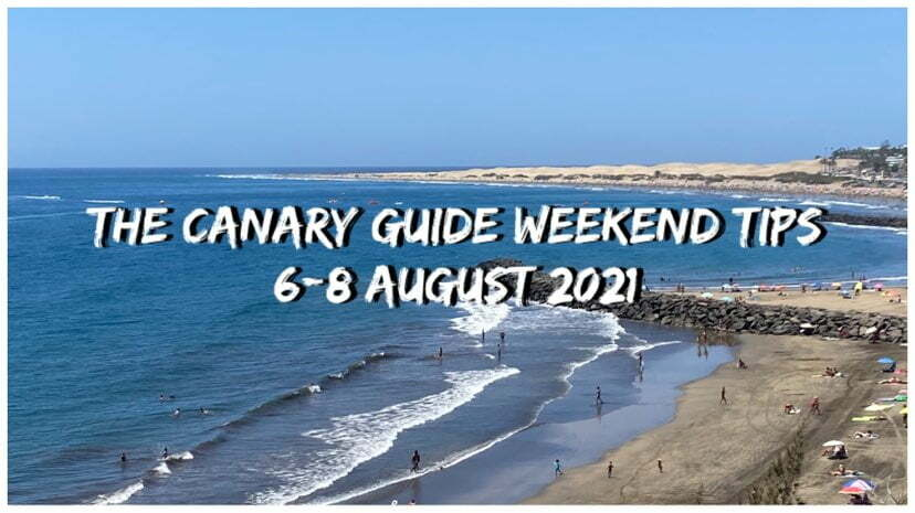The Canary Guide Weekend Tips 6-8 August 2021