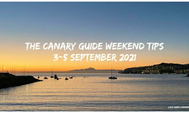 The Canary Guide Weekend Tips 3-5 September 2021