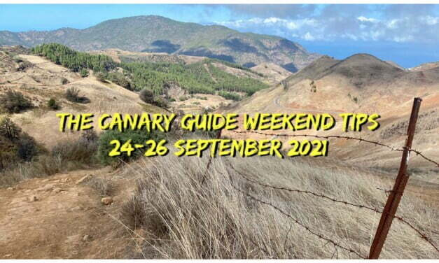 The Canary Guide Weekend Tips 24-26 September 2021
